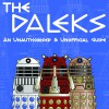 Daleks an Unauthorised and Unofficial Guide